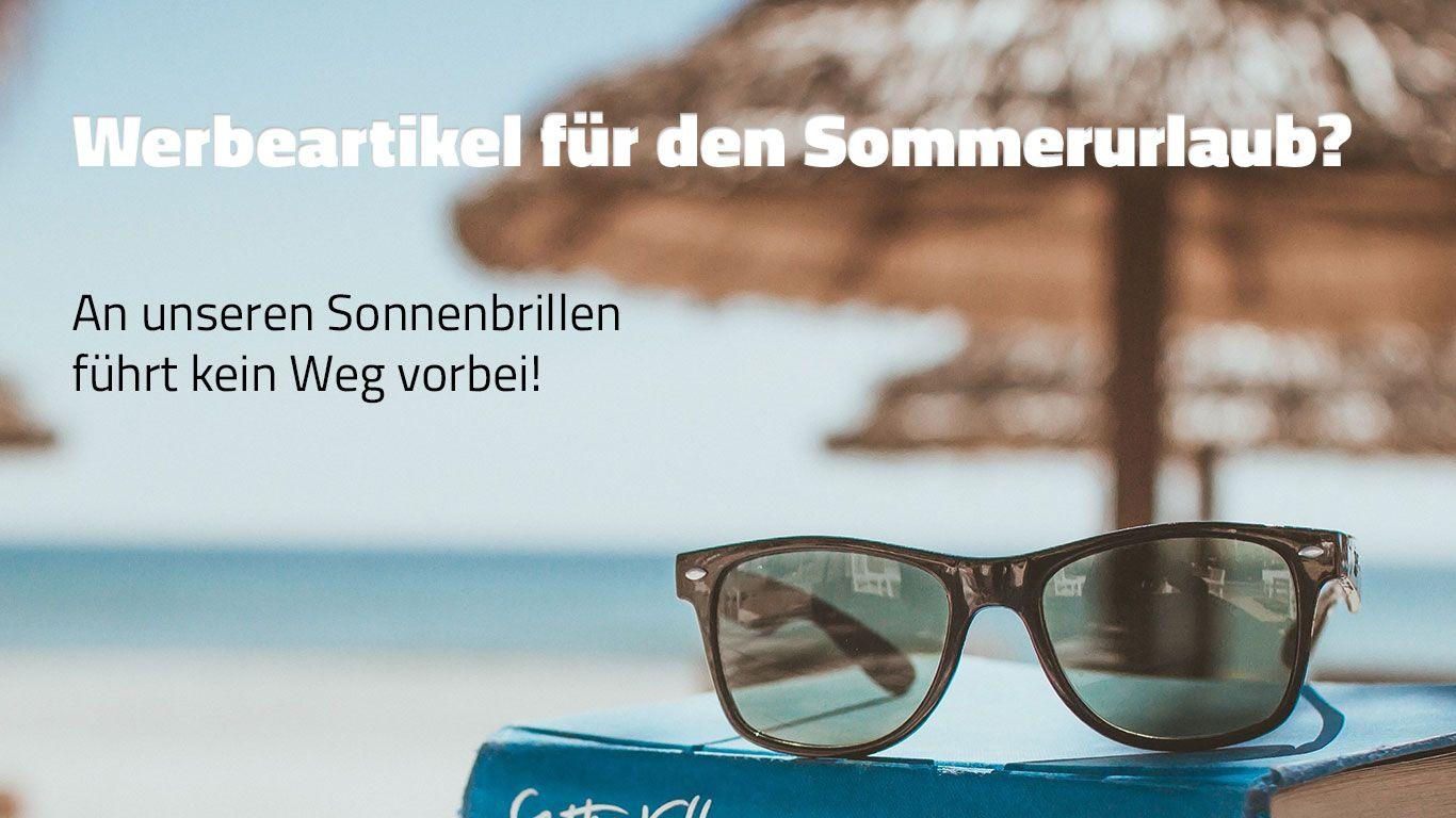 Sonnenbrillen bedrucken für den Sommer.